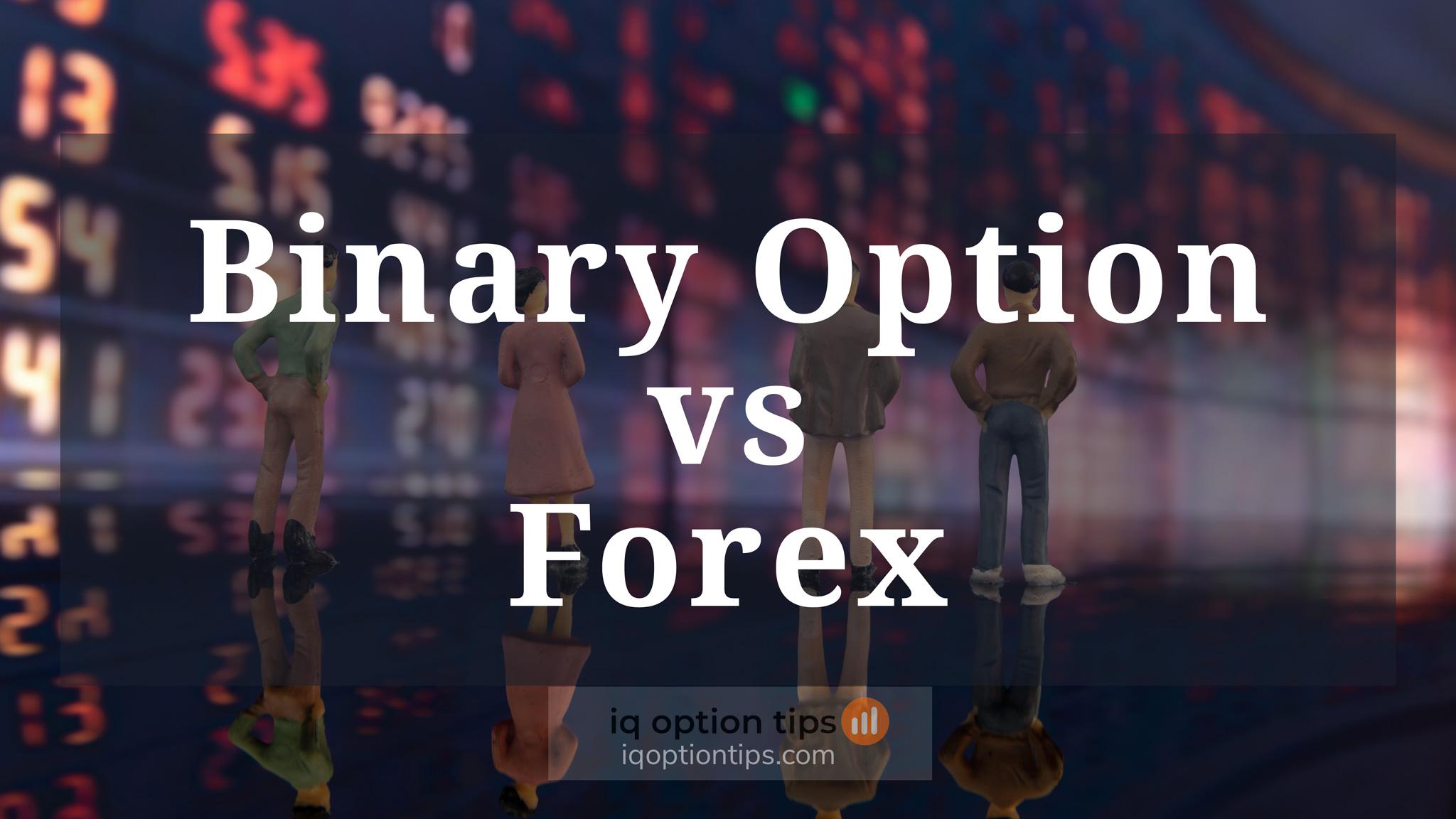 So sánh Forex và Binary option – Quyền chọn nhị phân – nên chơi cái nào?